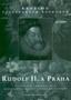 Název : Rudolf II. a Praha : Císařský dvůr a rezidenční město jako kulturní a duchovní centrum střední Evropy