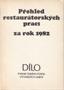 Název : Přehled restaurátorských prací za rok 1982