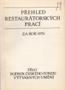 Název : Přehled restaurátorských prací za rok 1976