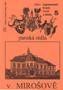 Název : Panská sídla v Mirošově