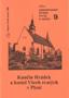 Název : Kunčin Hrádek a kostel Všech svatých v Plzni