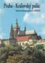 Název : Praha - Královský palác : Světová kulturní památka UNESCO