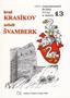 Název : Hrad Krasíkov neboli Švamberk