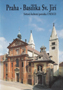 Název : Praha - Basilika Sv. Jiří : Světová kulturní památka UNESCO