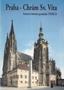 Název : Praha - Chrám Sv. Víta : Světová kulturní památka UNESCO