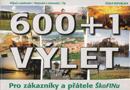 Název : 600+ 1 výlet pro zákazníky a přátele ŠkoFINu - vazba