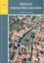 Název : Principy památkového urbanismu