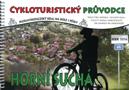 Název : Horní Suchá - cykloturistický průvodce : Moravskoslezský kraj na kole i pěšky - trasy pro horská i silniční kola