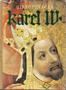 Název : Karel IV. : Život a dílo (1316-1378)