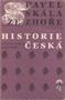 Název : Historie česká od defenestrace k Bílé Hoře - přebal