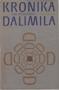 Název : Kronika tak řečeného Dalimila