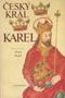 Název : Český král Karel