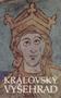 Název : Královský Vyšehrad : Sborník k 900. výročí úmrtí prvého českého krále Vratislava II. (1061-1092) - vazba