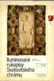 Název : Iluminované rukopisy Svatovítského chrámu
