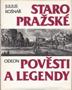 Název : Staropražské pověsti a legendy