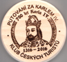 Jméno : Karel IV. - turistická známka k výročí narození - vydaná KČT; IV. 2016 (předloha Josef st. Šafránek)